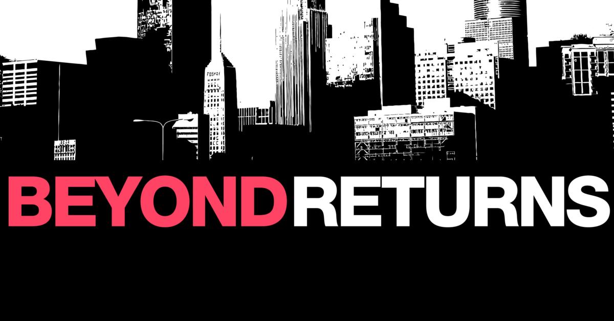 Beyond Returns